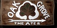Oak Grove Theater Sign
